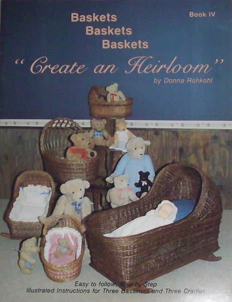 "Baskets, Baskets, Baskets Book Four, ""Create an Heirloom"""