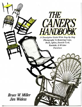 The Caner's Handbook By Bruce W. Miller and Jim Widess